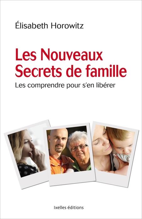 """""""Les Nouveaux Secrets de famille"""" (New Family Secrets)  - by Elisabeth Horowitz."""