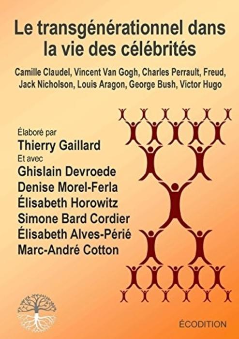 """""""Le transgénérationnel dans la vie des célébrités"""" (Transgenerational in the life of celebrities)"""